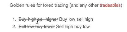 Mantra: Buy low sell high, not buy high sell higher